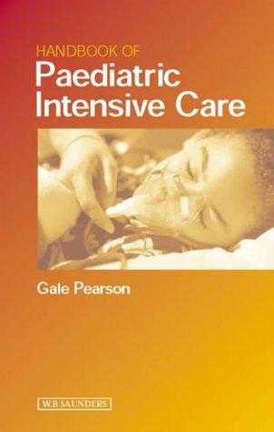 Handbook of Paediatric Intensive Care, 1e