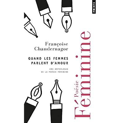 Quand les femmes parlent d'amour - Une anthologie de la poésie féminine