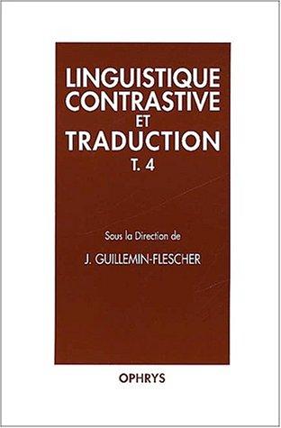 Linguistique contrastive et traduction, tome 4
