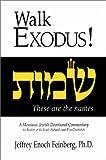 Walk Exodus: A Messianic Jewish Devotional Commentary