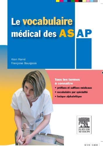 Le vocabulaire médical des AS/AP: aide-soignant/ auxiliaire de puériculture