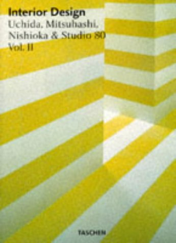 Interior Design: Architecture and Design v.2: Architecture and Design Vol 2 (Big art series) par Shigeru Uchida, Ikuyo Mitsuhashi