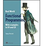 [( Real-World Functional Programming: With Examples in F# and C# [With Free eBook Download] - IPS [ REAL-WORLD FUNCTIONAL PROGRAMMING: WITH EXAMPLES IN F# AND C# [WITH FREE EBOOK DOWNLOAD] - IPS ] By Petricek, Tomas ( Author )Jan-01-2010 Paperback By Petricek, Tomas ( Author ) Paperback Jan - 2010)] Paperback