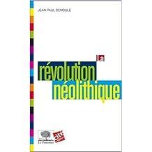 La révolution néolithique de Jean-Paul Demoule ( 11 juin 2013 )