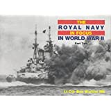 The Royal Navy in World War II in Focus, Part 2