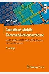Grundkurs Mobile Kommunikationssysteme: UMTS, HSPA und LTE, GSM, GPRS, Wireless LAN und Bluetooth Taschenbuch