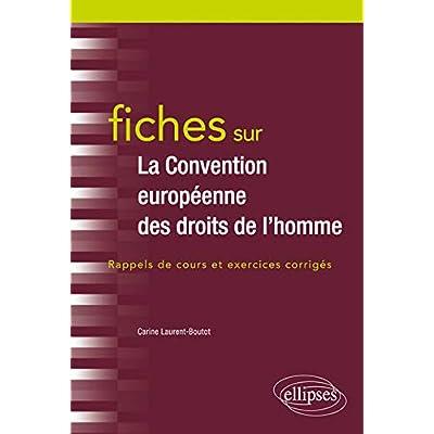 Fiches sur la Convention européenne des droits de l'Homme