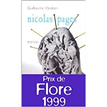 Nicolas Pages - Prix de Flore 1999 de Guillaume Dustan ( 25 août 1999 )