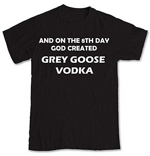 and-on-the-8th-day-god-created-grey-goose-vodka-black-short-sleeve-t-shirt-from-our-unique-t-shirt-r