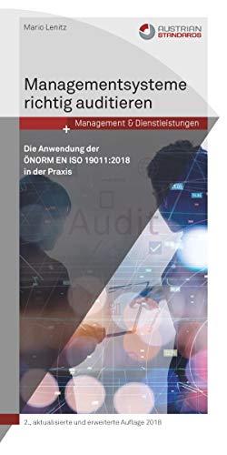 Managementsysteme Richtig Auditieren Die Anwendung Der önorm En Iso