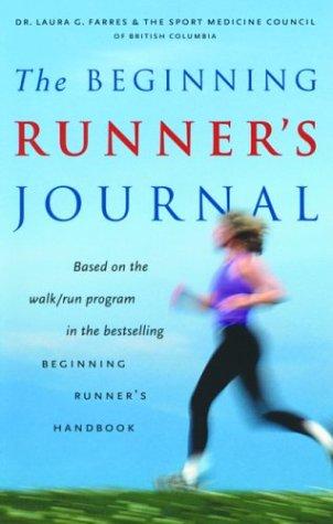 The Beginning Runner's Journal por Laura G. Farres