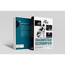 Diagnóstico ecográfico en pequeños animales, 3ª ed.