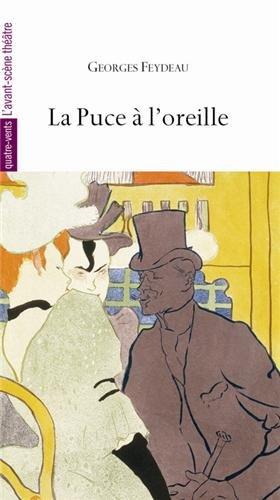 La Puce à l'oreille par Georges Feydeau