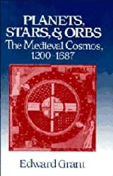 Planets, Stars, and Orbs: The Medieval Cosmos, 1200-1687