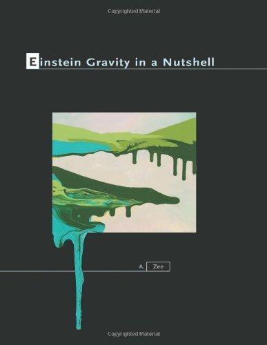 Einstein Gravity in a Nutshell by Zee, A. (2013) Hardcover