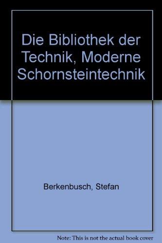 Die Bibliothek der Technik, Moderne Schornsteintechnik