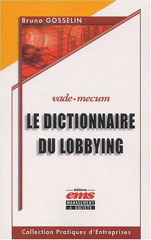 Le dictionnaire du lobbying