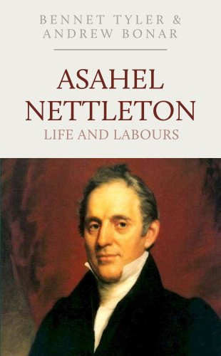 Asahel Nettleton: Life and Labours