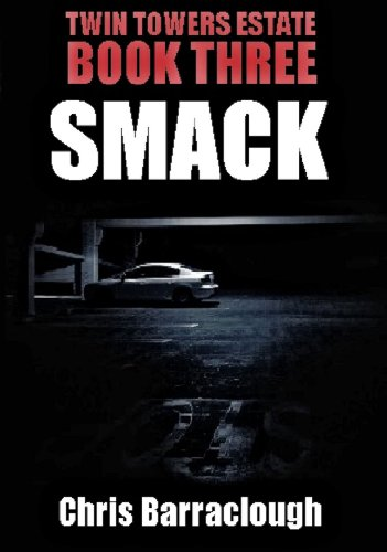 smack-twin-towers-estate-british-crime-thrillers-book-3
