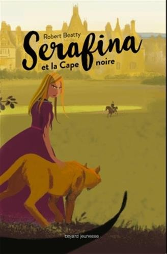 Serafina, Tome 01: Serafina et la cape noire