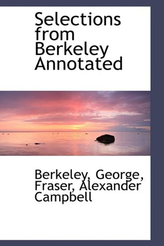 Selections from Berkeley Annotated