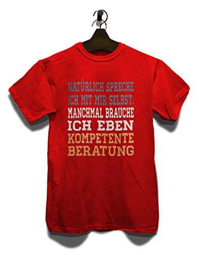 Natuerlich Spreche Ich Mit Mir Selbst T-Shirt Rot