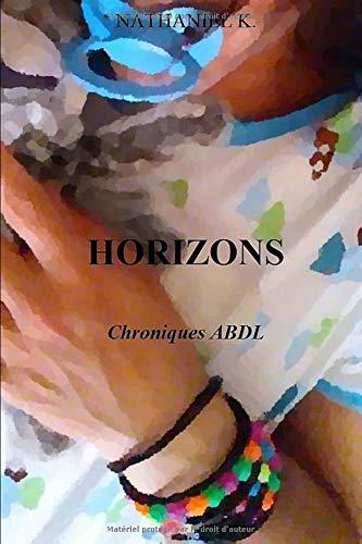 HORIZONS: Chroniques ABDL