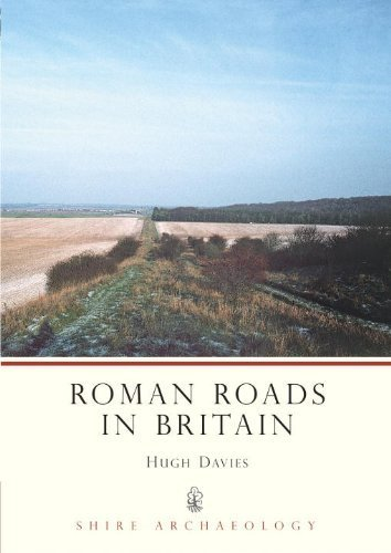 Roman Roads in Britain (Shire Archaeology) by Hugh Marlais Davies (2008-08-10)