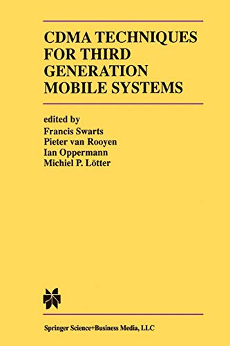 CDMA Techniques for Third Generation Mobile Systems (The Springer International Series in Engineering and Computer Science, Band 487) Cdma-serie