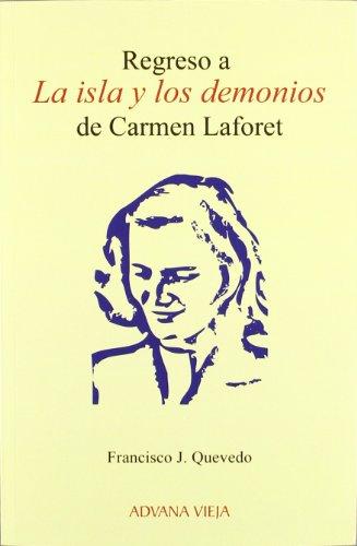Regreso a la isla y los demonios de Carmen laforet