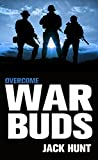 #10: War Buds 3: Overcome (A Post-Apocalyptic EMP Thriller)