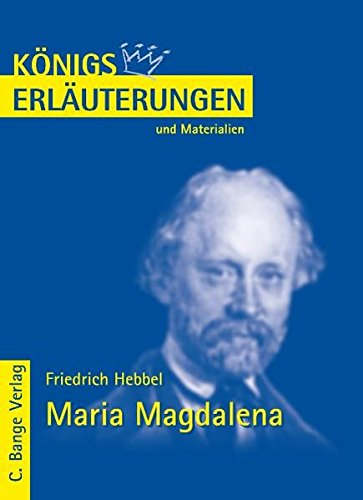 Königs Erläuterungen und Materialien, Bd.176, Maria Magdalena