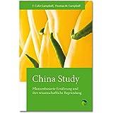 China Study: Pflanzenbasierte Ernährung und ihre wissenschaftliche Begründung