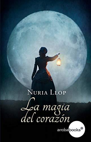 La magia del corazón - Corazones solitarios 02, Nuria Llop (rom) 41EMn7Wm%2BOL