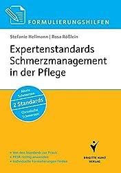 Expertenstandards Schmerzmanagement in der Pflege: Vom Standard zur Praxis, PESR richtig anwenden, Individuelle Formulierungen finden, Akute Schmerzen, 2 Standards, Chronische Schmerzen
