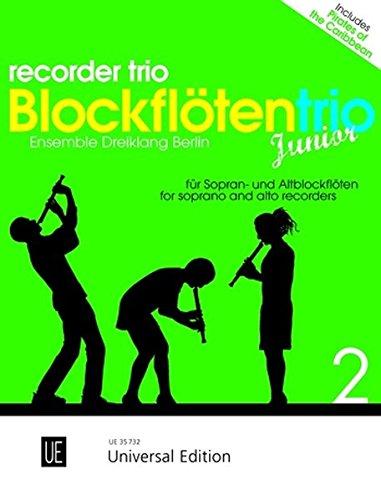 Blockflötentrio Junior für drei Blockflöten (SSA): Ensemble Dreiklang Berlin (Junior-mischung)