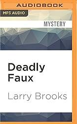 Deadly Faux
