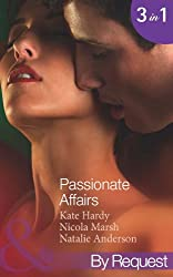 Passionate Affairs: Breakfast at Giovanni's (In Bed with the Boss, Book 5) / Purchased for Pleasure (Nights of Passion, Book 5) / Bedded by Arrangement ... Passion, Book 6) (Mills & Boon By Request)