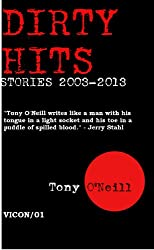 Dirty Hits: Stories 2003-2013 (English Edition)