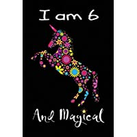 """I Am 6 And Magical: Cute Unicorn Gratitude Journal Coloring Book Sketch Book 