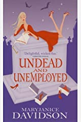 Undead And Unemployed: Number 2 in series (Undead Series) Kindle Edition