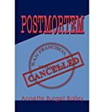 [ Postmortem ] By Bailey, Annette Burget ( Author ) [ Dec - 2002 ] [ Paperback ]