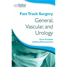 Fast Track Surgery: General, Vascular and Urology