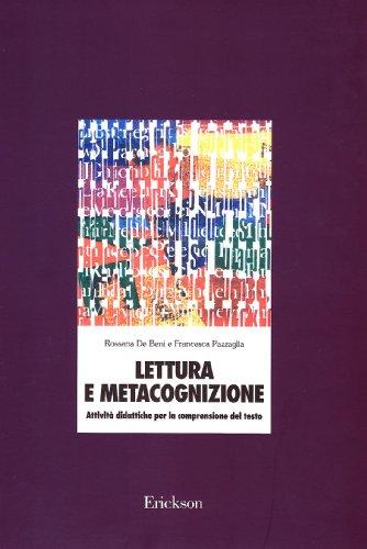 Lettura e metacognizione. Attivit didattiche per la comprensione del testo