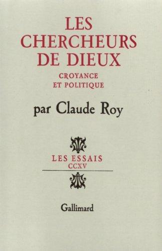 Les Chercheurs de dieux par Claude Roy