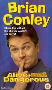Brian Conley: Alive and Eztra Dangerous [VHS]