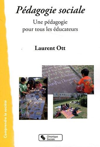Pédagogie sociale : Une pédagogie pour tous les éducateurs
