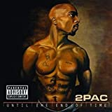 Songtexte von 2Pac - Until the End of Time