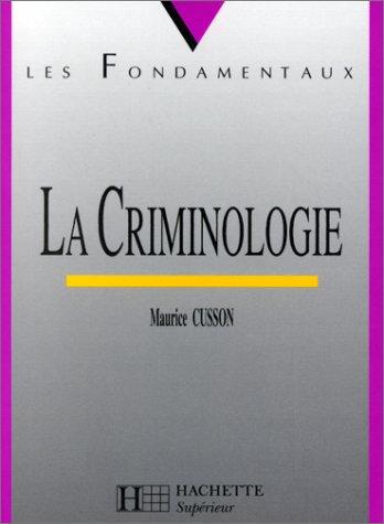 La criminologie par Maurice Cusson