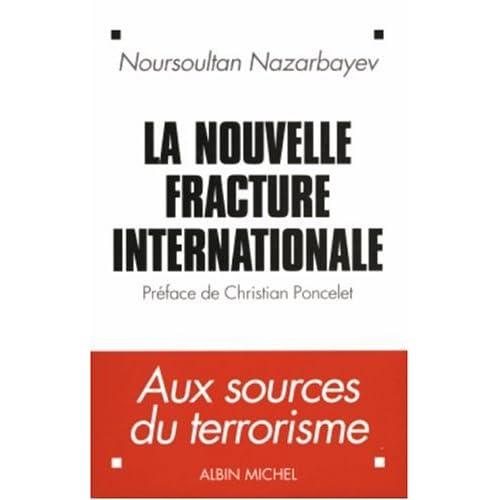 La nouvelle fracture internationale : Aux sources du terrorisme